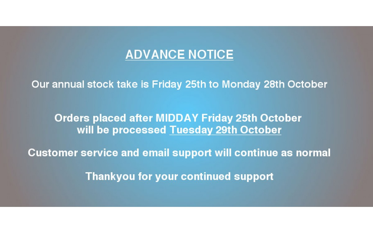 Annual Stock Take 25th to 28th October 2019